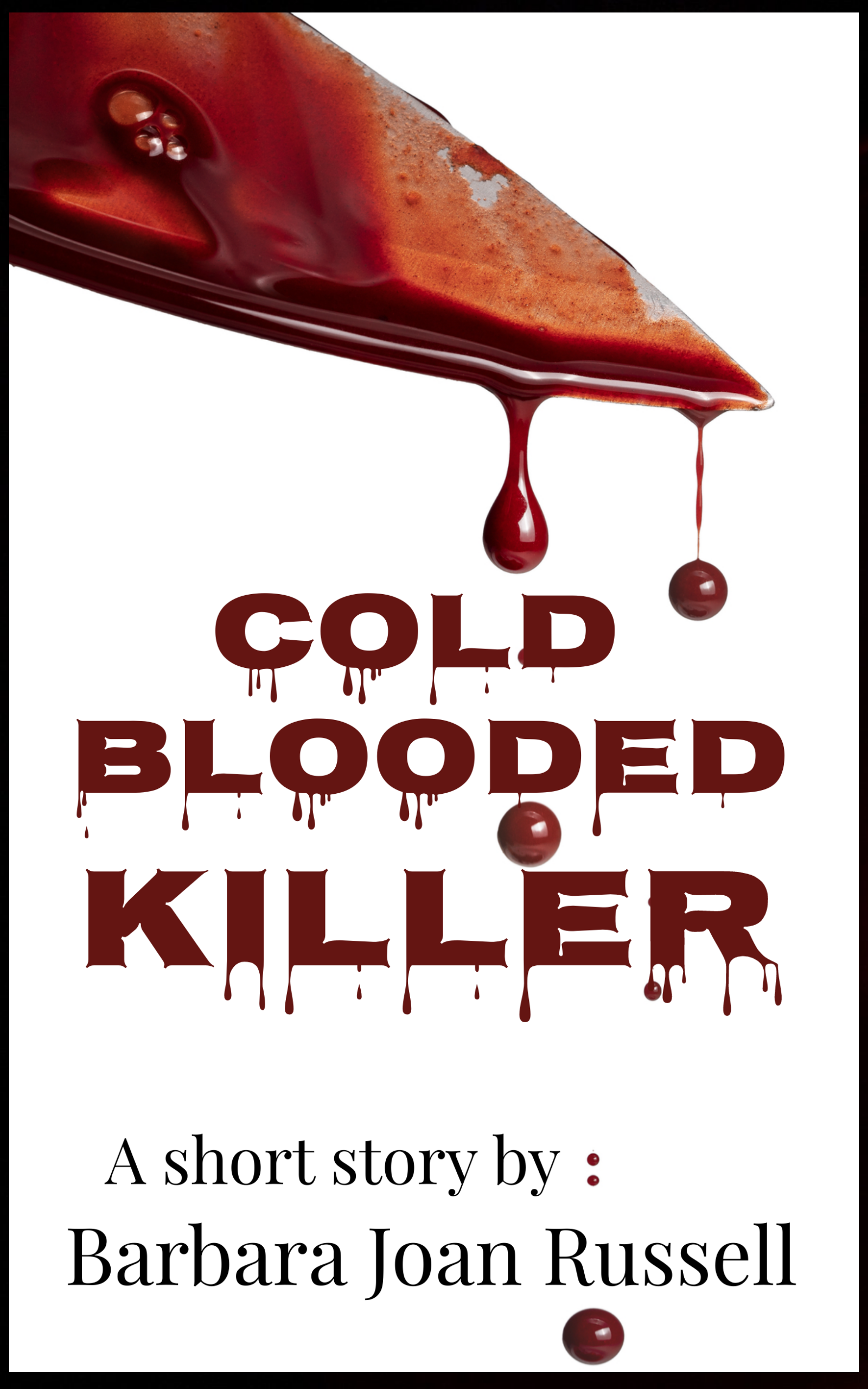 Cold Blooded Killer ebook cover